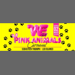 WE Pink Animals Carnaval - Saturday, 2.3.19 - La Riviera in Madrid le Sat, March  2, 2019 from 11:00 pm to 06:00 am (Clubbing Gay)