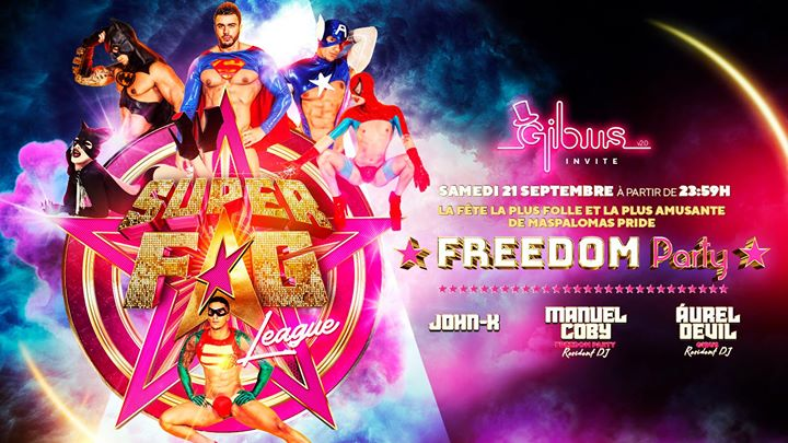 Gibus invite Freedom Party - Superfag League - Maspalomas Pride in Paris le Sat, September 21, 2019 from 11:59 pm to 06:00 am (Clubbing Gay)