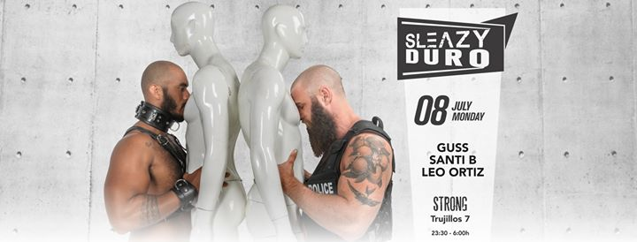 SleazyDuro (SleazyMadrid GayPride 2019) in Madrid le Mon, July  8, 2019 from 11:00 pm to 06:00 am (Clubbing Gay, Bear)