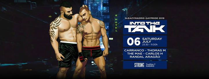 Into The Tank (SleazyMadrid GayPride 2019) in Madrid le Sa  6. Juli, 2019 23.30 bis 11.00 (Clubbing Gay, Bear)