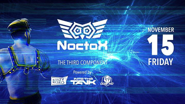 NOCTOX (The Third Component) à Madrid le ven. 15 novembre 2019 de 23h30 à 06h00 (Clubbing Gay, Bear)