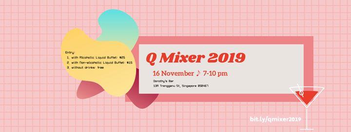 新加坡Q Mixer 20192019年 7月16日,19:00(男同性恋 下班后的活动)