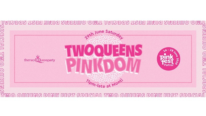 Two Queens Pinkdom in Singapore le Sat, June 29, 2019 from 11:00 pm to 03:30 am (Clubbing Lesbian)