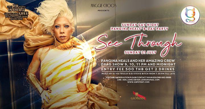 Sunday Gay Night Pangina Heals' B-Day Party Theme See Through à Bangkok le dim. 21 juillet 2019 de 19h30 à 02h00 (Clubbing Gay)