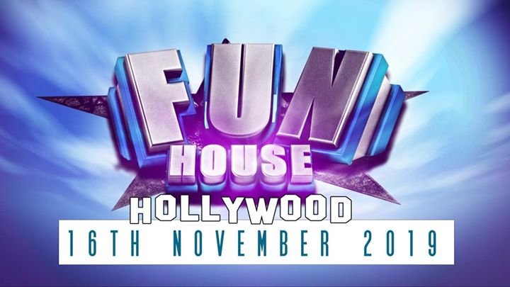FunHouse - The Hollywood Edition in Amsterdam le Sat, November 16, 2019 from 10:00 pm to 05:00 am (Clubbing Gay)