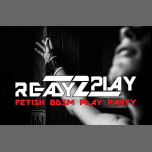 Ready2play in Amsterdam le Sat, April 13, 2019 from 04:00 pm to 10:00 pm (Sex Gay)