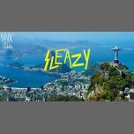 Sleazy - Rio de Janeiro Special - Club Nyx in Amsterdam le Do 24. Mai, 2018 23.00 bis 04.00 (Clubbing Gay, Lesbierin)