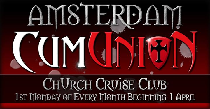 CumUnion at Club ChUrch in Amsterdam le Mon, December  2, 2019 from 08:00 pm to 01:00 am (Sex Gay)