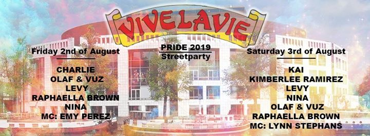 Vivelavie Streetparty - Day 1 in Amsterdam le Fri, August  2, 2019 from 07:00 pm to 12:00 am (After-Work Lesbian)