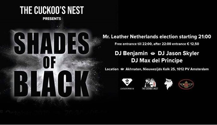 阿姆斯特丹Mr Leather Netherlands 2020 Election / Shades of Black2019年 8月25日,20:30(男同性恋 俱乐部/夜总会)