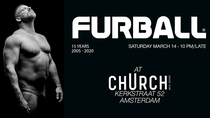 Furball at club chUrch - March 14 in Amsterdam le Sat, March 14, 2020 from 10:00 pm to 05:00 am (Clubbing Gay)