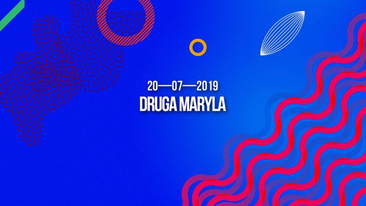 Druga Maryla in Warsaw le Sat, July 20, 2019 from 09:00 pm to 05:00 am (Clubbing Gay Friendly)