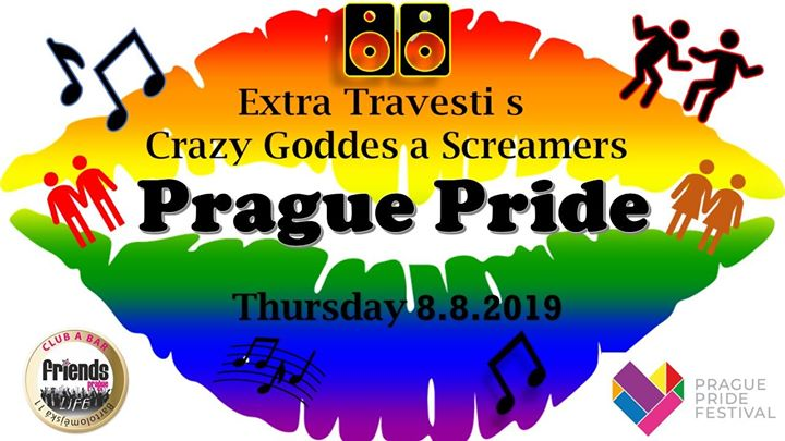 Extra Travesti Drag Show with Crazy Goddess + Screamers / DJ in Prag le Do  8. August, 2019 19.00 bis 06.00 (Vorstellung Gay Friendly)