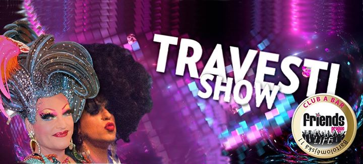 Travesti show / Noc plná zábavy à Prague le jeu. 22 août 2019 de 19h00 à 22h00 (Spectacle Gay Friendly)