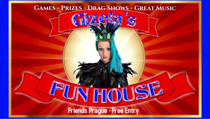 Gizela's Fun House with DJ WhiteCat in Prag le Mi 16. Oktober, 2019 22.00 bis 06.00 (Clubbing Gay Friendly)
