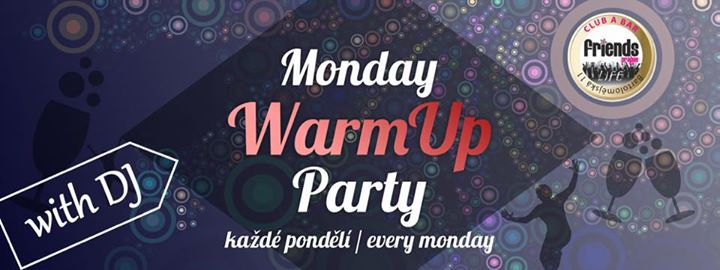 WarmUp Party with DJ / DJ Kitty en Praga le lun 24 de junio de 2019 19:00-06:00 (Clubbing Gay Friendly)