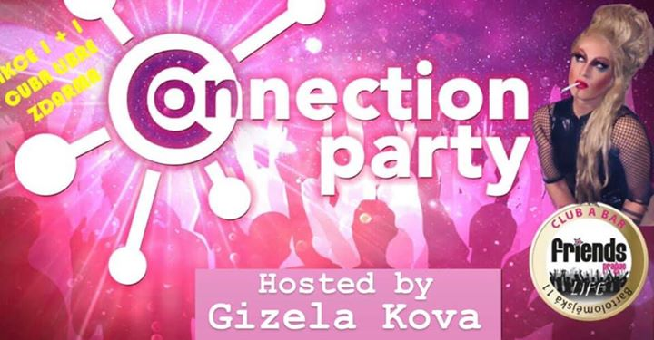 Friends Connection Party - MC Gizela Kova / DJ in Prag le Mi  3. Juli, 2019 19.00 bis 05.00 (Clubbing Gay Friendly)