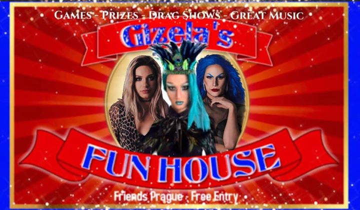 Gizela's Fun House: with DJ WhiteCat in Prague le Wed, October 23, 2019 from 10:00 pm to 06:00 am (Clubbing Gay Friendly)