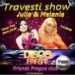 Travesti show Julia and Melanie à Prague le jeu.  1 février 2018 de 22h00 à 01h30 (Clubbing Gay Friendly)