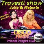 Travesti show Melanie and Julia à Prague le jeu.  5 avril 2018 de 22h00 à 01h00 (Clubbing Gay Friendly)