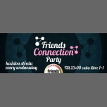 Friends Connection Party - MC / DJ WhiteCat in Prague le Wed, January  3, 2018 from 07:00 pm to 05:00 am (Clubbing Gay Friendly)