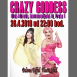 Travesti show Crazy Goddess (Vlasta,Paloma) à Prague le jeu. 26 avril 2018 de 22h00 à 01h00 (Clubbing Gay Friendly)