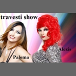 Travesti show s Palomou a Alexis in Prague le Thu, October 26, 2017 from 10:00 pm to 02:00 am (Clubbing Gay Friendly)