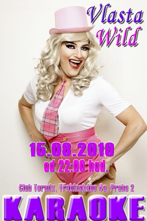 Karaoke v clubu Termix Praha s Vlastou Wild a Praga le gio 15 agosto 2019 22:00-05:00 (Clubbing Gay)