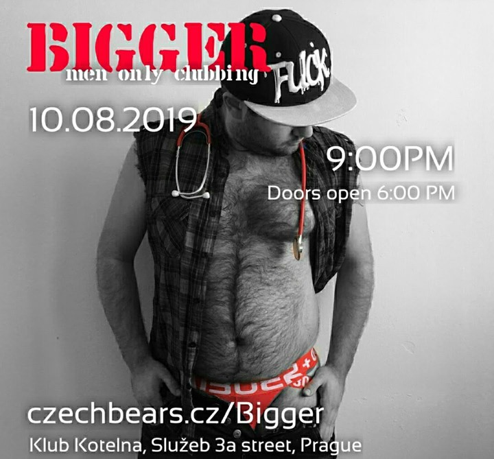 Bigger - Men Only Clubbing vol. 8 (Prague) in Prague le Sat, August 10, 2019 from 09:00 pm to 04:30 am (Clubbing Gay, Bear)