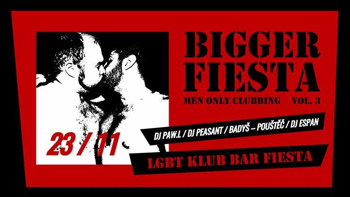 Bigger Fiesta vol. 3 (Ostrava, CZ) em Ostrava le sáb, 23 novembro 2019 20:00-04:00 (Clubbing Gay, Bear)