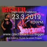 Bigger - Men Only Clubbing vol. 7 (Prague) à Prague le sam. 23 mars 2019 de 20h00 à 04h00 (Clubbing Gay, Bear)
