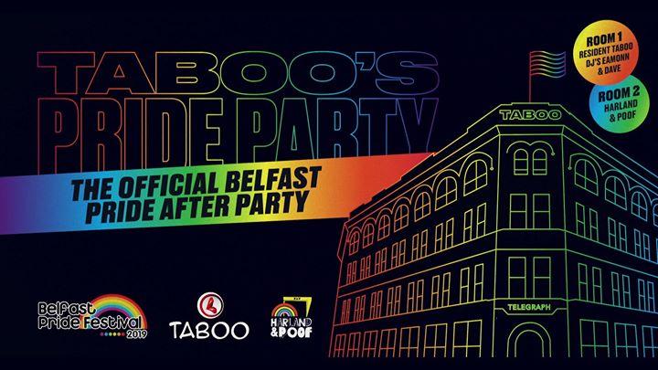 贝尔法斯特Taboo's Pride Party - Tickets Running Low!2019年 9月 3日,21:00(男同性恋, 女同性恋, 变性, 双性恋 俱乐部/夜总会)