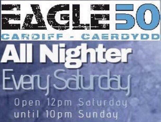 Eagle 50 Saturday All Nighter à Cardiff le sam. 25 avril 2020 de 12h00 à 22h00 (Sexe Gay)