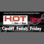 HOT Fetish à Cardiff le ven.  2 mars 2018 de 22h00 à 03h00 (Sexe Gay)