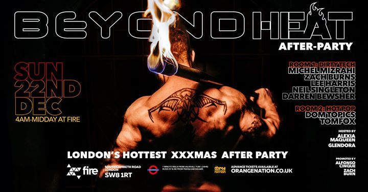 Beyond Afterhours - The Official Heat Afterparty in London le Sun, December 22, 2019 from 04:00 am to 12:00 pm (After Gay)
