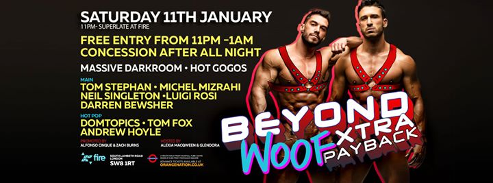 Beyond Woof Xtra Payback Party in London le Sat, January 11, 2020 from 11:00 pm to 12:00 pm (Clubbing Gay)