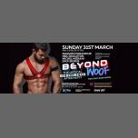 Beyond Woof: The Official SexCircus Afterparty - 31.03.19 en Londres le dom 31 de marzo de 2019 04:00-12:00 (After Gay)