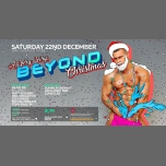 A Very Very Beyond Christmas in London le Sat, December 22, 2018 from 11:00 pm to 12:00 pm (Clubbing Gay)