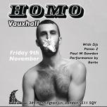 HOMO Vauxhall-November spawned a monster à Londres le ven.  9 novembre 2018 de 21h00 à 04h00 (Clubbing Gay)
