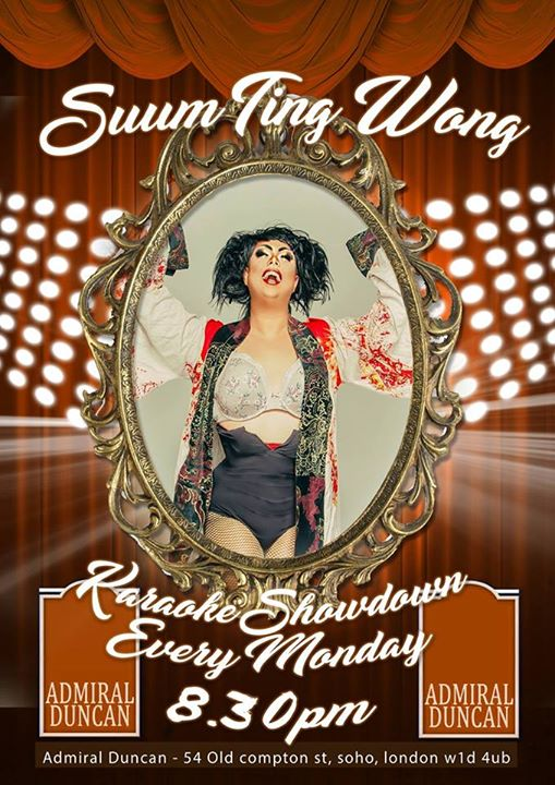 SUM TING WONG - Karaoke Showdown - Admiral Duncan Soho a Londra le lun  7 ottobre 2019 19:00-23:30 (After-work Gay)