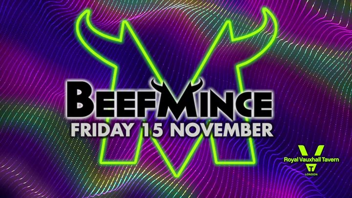 BEEFMINCE at The Royal Vauxhall Tavern à Londres le ven. 21 février 2020 de 22h00 à 04h00 (Clubbing Gay, Bear)