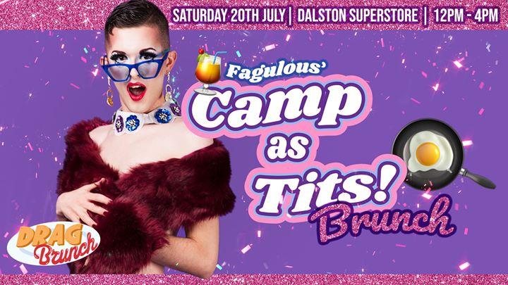 Fagulous' Camp as Tits Drag Brunch in London le Sa 20. Juli, 2019 12.00 bis 16.00 (Brunch Gay)