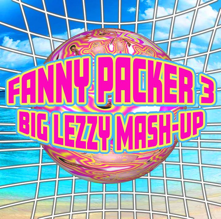 Fanny Packer 3 em Londres le sáb,  3 agosto 2019 21:00-03:00 (Clubbing Gay)