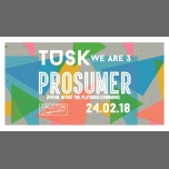 TUSK - We Are 3 - Prosumer à Londres le sam. 24 février 2018 de 21h00 à 05h00 (Clubbing Gay)