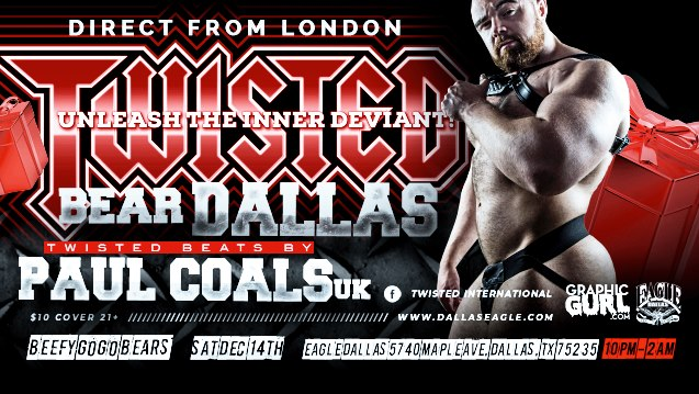 Twisted Bear Dallas | Direct From London à Dallas le sam. 14 décembre 2019 de 22h00 à 02h00 (Clubbing Gay, Bear)