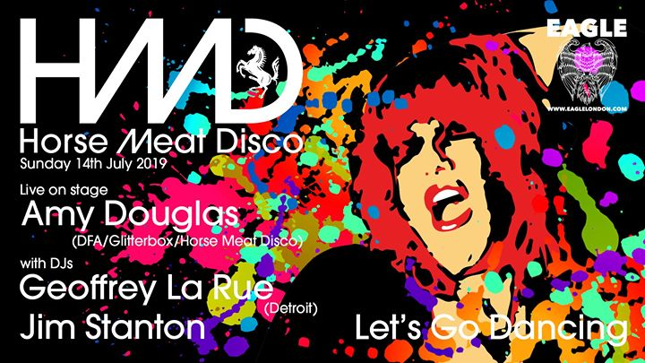 Horse Meat Disco - Amy Douglas LIVE in London le Sun, July 14, 2019 from 08:00 pm to 03:00 am (After-Work Gay)