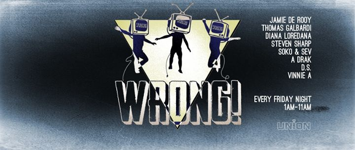 Wrong! Friday night afterhours a Londra le sab 11 gennaio 2020 01:00-11:00 (After Gay)