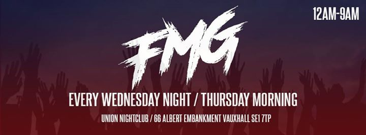 F.M.G Every Wednesday night at Union in London le Wed, July 24, 2019 from 11:59 pm to 09:00 am (Clubbing Gay)