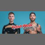 Fetish Week London 2019 à Londres du  6 au 13 juillet 2019 (Festival Gay)