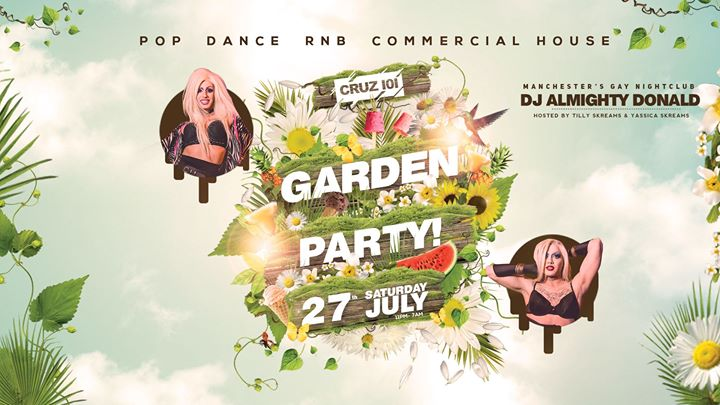 Cruz 101's Garden Party! in Manchester le Sat, July 27, 2019 from 11:00 pm to 07:00 am (Clubbing Gay)